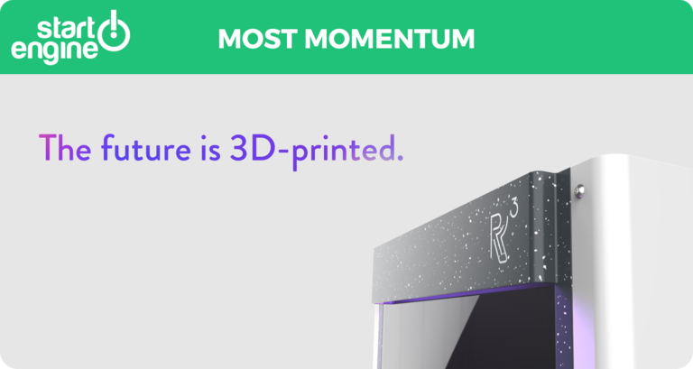 R3 Printing: Most Momentum on StartEngine!