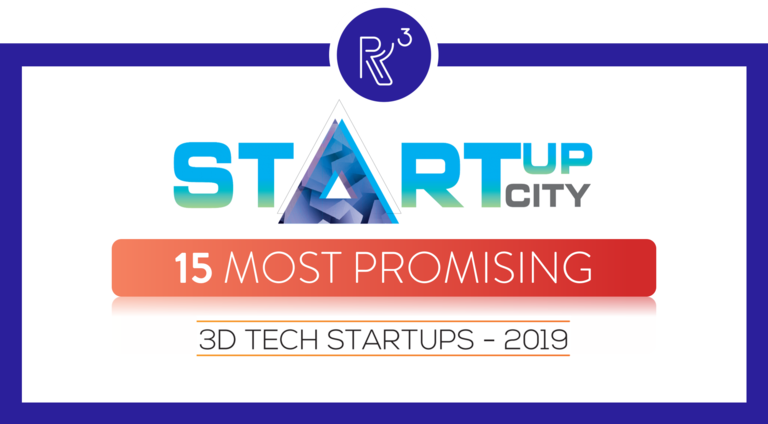 StartupCity: R3 Printing Among the 15 Most Promising 3D Tech Startups of 2019 (1)